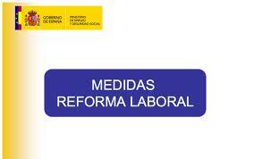 Medidas de la reforma laboral 2012